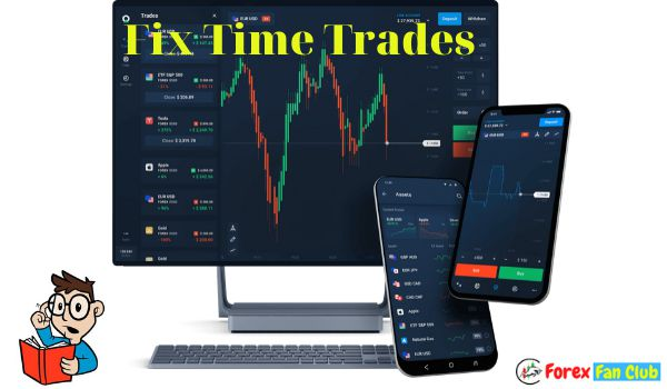 How olymptrade Fixed Time Trades works